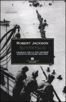 Dunkerque. Cronaca della più grande disfatta militare inglese - Jackson, Robert