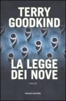 La legge dei nove - Goodkind, Terry