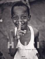 Haiti: Through the Eye of Stefano Guindani - Guindani, Stefano