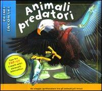 Animali predatori. Libro pop-up