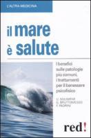 Il mare è salute - Bruttomesso, Gianluca; Padrini, Francesco; Solimene, Umberto