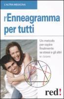 L'enneagramma per tutti. Un metodo per capire finalmente se stessi e gli altri - Cusani, Maurizio