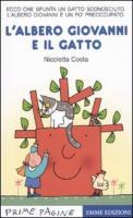 L'albero Giovanni e il gatto - Costa, Nicoletta