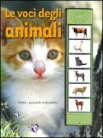 Le voci degli animali. Libro sonoro