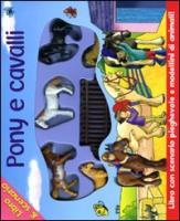 Pony e cavalli. Con gadget - Galloway, Ruth