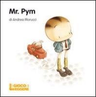 Mr. Pym - Morucci, Andrea