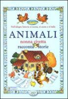 Animali. Nonna civetta racconta storie