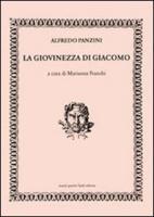 La giovinezza di Giacomo - Panzini, Alfredo