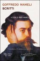 Goffredo Mameli. Scritti - Mameli, Nino