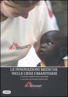 L'innovazione medica attraverso l'azione umanitaria. Le attività di medici senza frontiere