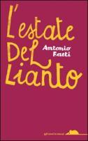 L'estate del lianto - Faeti, Antonio