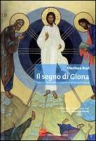 Il segno di Giona. Con DVD - Busi, Gianluca