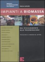 Impianti a biomassa - Caputo, Paola