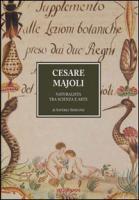 Cesare Majoli. Naturalista tra scienza e arte - Simeone, Saverio