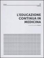 L'educazione continua in medicina