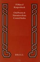 Oral Poetry and Narratives from Central Arabia II: The Story of a Desert Knight - Kurpershoek, P. Marcel