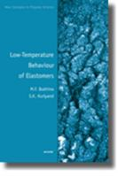 Low-Temperature Behaviour of Elastomers - Bukhina, M. F.; Kurlyand, S. K.