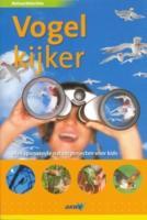 Natuurdetective Vogelkijker / druk 1 - Burnie, D.