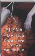 Onze Lieve Vrouwe van de pijn / druk 1 - Forbes, E.