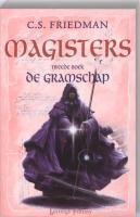 Magisters / 2 De Gramschap / druk 1 - Friedman, C.S.