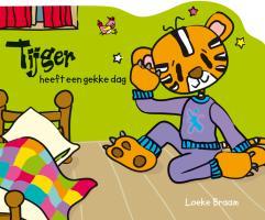 Tijger heeft een gekke dag / druk 1 - Braam, L.