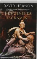 Het zevende sacrament / druk 1 - Hewson, D.