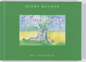 Een heerlijke dag / druk 1 - Mulder, M.
