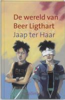 De wereld van Beer Ligthart / druk 1 - Haar, J. ter