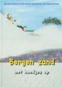 Bergen zand met hoedjes op / druk 1 - Lieshout, E. van; Os, E. van