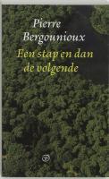 Een stap en dan de volgende / druk 2 - Bergounioux, P.