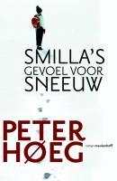 Smilla's gevoel voor sneeuw / druk 23 - Hoeg, P.