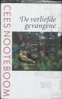 De verliefde gevangene / druk 1 - Nooteboom, Cees