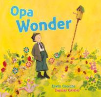 Opa Wonder / druk 1 - Grosche, E.
