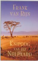 Knipoog van het nijlpaard / druk Herziene druk - Rijn, F. van