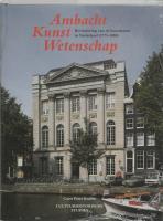 Ambacht Kunst Wetenschap / druk 1 - Krabbe, C.P.
