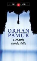 Het huis van de stilte / druk 9 - Pamuk, O.