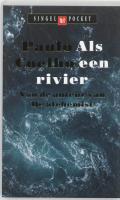 Als een rivier / druk 5 - Coelho, P.