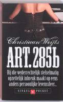 Art. 285b / druk 9 - Weijts, Christiaan