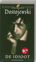 De idioot / druk 1 - Dostojewski, F.M.