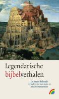 Legendarische bijbelverhalen / druk 1