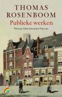 Publieke werken / druk 1 - Rosenboom, T.