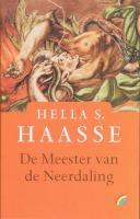 De meester van de Neerdaling / druk 1 - Haasse, Hella S.
