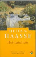 Het tuinhuis / druk 1 - Haasse, Hella S.