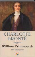 William Crimsworth / druk 1 - Brontë, C.