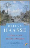 Cider voor arme mensen / druk 1 - Haasse, Hella S.