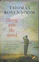 Hoog aan de wind / druk 1 - Rosenboom, T.