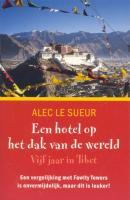 Een hotel op het dak van de wereld / druk 1 - Sueur, A. le