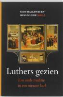 Luthers gezien / druk 1 - Hallewas, E.
