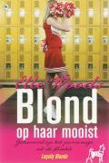 Blond op haar mooist / druk 1 - Standiford, N.