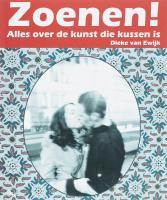 Zoenen ! / druk 1 - Ewijk, D. van